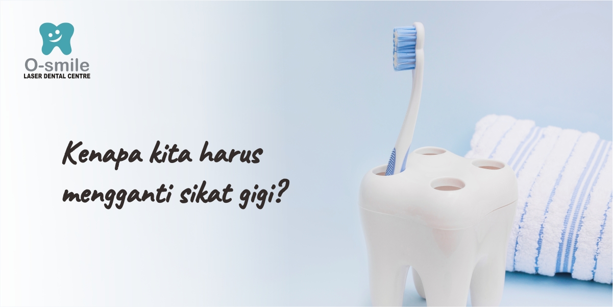 Alasan Kenapa Harus Mengganti Sikat Gigi