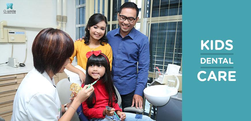 Perawatan Gigi Anak (Kid's Dental Care)
